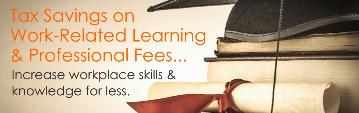 Tax Savings on Workplace Learning and Fees